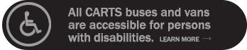 All CARTS buses and vans are accessible for persons with disabilities